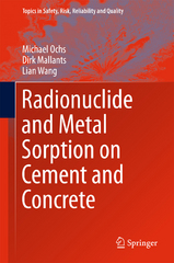 Radionuclide and Metal Sorption on Cement and Concrete 1st Edition 9783319236513 3319236512