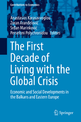 The First Decade of Living with the Global Crisis 1st Edition 9783319242675 3319242679