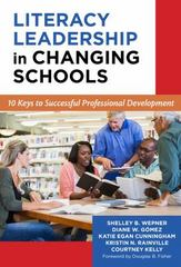 Literacy Leadership in Changing Schools 1st Edition 9780807757130 0807757136