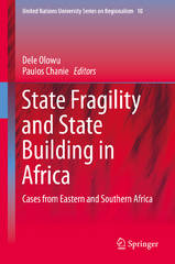 State Fragility and State Building in Africa 1st Edition 9783319206424 3319206427