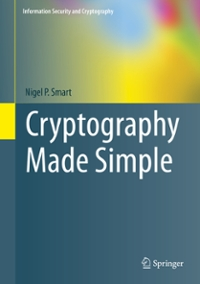Cryptography Made Simple 1st Edition 9783319219363 3319219367
