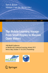 The Mobile Learning Voyage - From Small Ripples to Massive Open Waters 1st Edition 9783319256849 331925684X