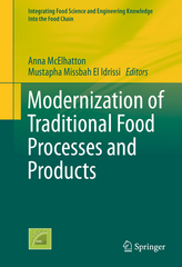 Modernization of Traditional Food Processes and Products 1st Edition 9781489976710 148997671X
