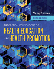 Theoretical Foundations of Health Education and Health Promotion 3rd Edition 9781284104998 1284104990