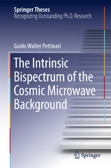 The Intrinsic Bispectrum of the Cosmic Microwave Background 1st Edition 9783319218823 3319218824