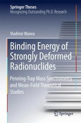 Binding Energy of Strongly Deformed Radionuclides 1st Edition 9783319204093 3319204092