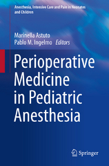 Perioperative Medicine in Pediatric Anesthesia 1st Edition 9783319219608 331921960X