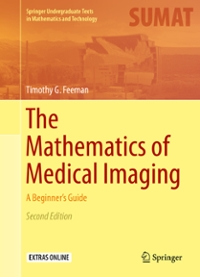 The Mathematics of Medical Imaging 2nd Edition 9783319226651 3319226657