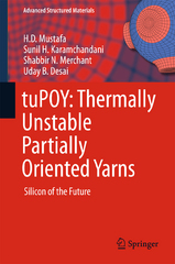 tuPOY: Thermally Unstable Partially Oriented Yarns 1st Edition 9788132226321 8132226321