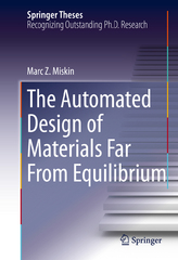 The Automated Design of Materials Far From Equilibrium 1st Edition 9783319246215 3319246216