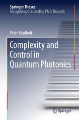Complexity and Control in Quantum Photonics 1st Edition 9783319215181 3319215183