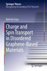 Charge and Spin Transport in Disordered Graphene-Based Materials 1st Edition 9783319255712 3319255711