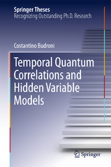 Temporal Quantum Correlations and Hidden Variable Models 1st Edition 9783319241692 3319241699
