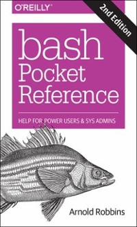 Bash Pocket Reference 2nd Edition 9781491941591 1491941596