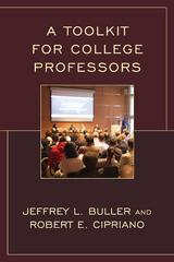 A Toolkit for College Professors 1st Edition 9781475820867 1475820860