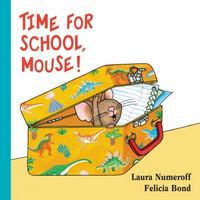 Time for School, Mouse! Lap Edition 1st Edition 9780062427410 0062427415