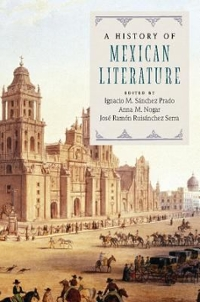 A History of Mexican Literature 1st Edition 9781107099807 1107099803