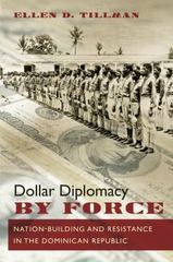 Dollar Diplomacy by Force 1st Edition 9781469626956 1469626950
