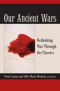 Our Ancient Wars 1st Edition 9780472052981 0472052985