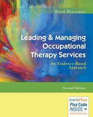 Leading & Managing Occupational Therapy Services 2nd Edition 9780803643659 0803643659