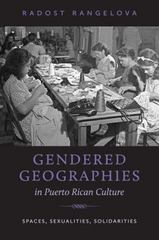 Gendered Geographies in Puerto Rican Culture 1st Edition 9781469626161 1469626160