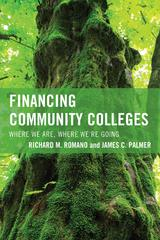Financing Community Colleges 1st Edition 9781475810646 1475810644