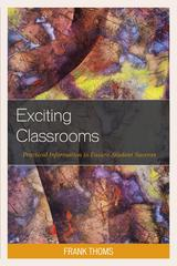 Exciting Classrooms 1st Edition 9781475823042 1475823045