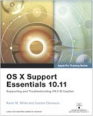 OS X Support Essentials 10.11 - Apple Pro Training Series (includes Content Update Program) 1st Edition 9780134428208 013442820X