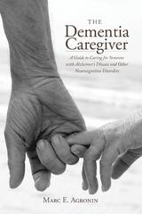 The Dementia Caregiver 1st Edition 9781442231924 1442231920