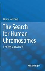 The Search for Human Chromosomes 1st Edition 9783319263366 3319263366
