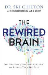 The Rewired Brain 1st Edition 9780801007477 080100747X