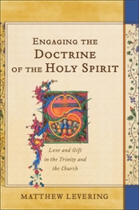 Engaging the Doctrine of the Holy Spirit 1st Edition 9780801049927 080104992X