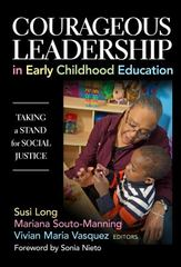Courageous Leadership in Early Childhood Education 1st Edition 9780807757413 0807757411