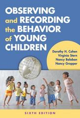 Observing and Recording the Behavior of Young Children 6th Edition 9780807757154 0807757152