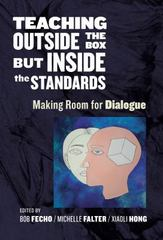 Teaching Outside the Box but Inside the Standards 1st Edition 9780807757482 0807757489