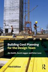 Building Cost Planning for the Design Team 3rd Edition 9781138907379 1138907375