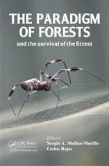 The Paradigm of Forests and the Survival of the Fittest 1st Edition 9781498751056 1498751059