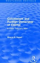 Colonialism and Foreign Ownership of Capital (Routledge Revivals) 1st Edition 9781138643550 1138643556