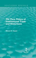 The Pure Theory of International Trade and Distortions (Routledge Revivals) 1st Edition 9781138644632 1138644633