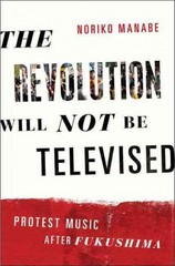The Revolution Will Not Be Televised 1st Edition 9780199334698 0199334692