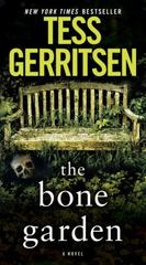 The Bone Garden 1st Edition 9781101885291 1101885297