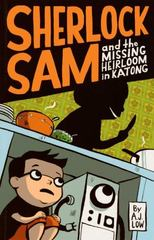 Sherlock Sam and the Missing Heirloom in Katong 1st Edition 9781449477899 1449477895