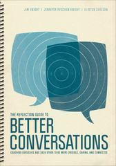 The Reflection Guide to Better Conversations 1st Edition 9781506338835 1506338836