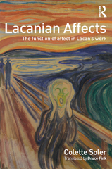Lacanian Affects 1st Edition 9781317553052 1317553055