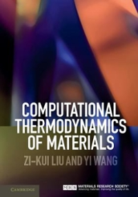Computational Thermodynamics of Materials 1st Edition 9780521198967 0521198968
