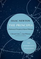 The Principia: The Authoritative Translation 1st Edition 9780520964785 0520964780