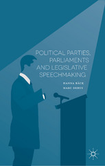 Political Parties, Parliaments and Legislative Speechmaking 1st Edition 9781137484543 1137484543