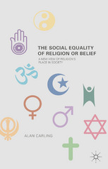 The Social Equality of Religion or Belief 1st Edition 9781137501950 1137501952