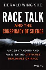 Race Talk and the Conspiracy of Silence 1st Edition 9781119241980 1119241987