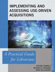 Implementing and Assessing Use-Driven Acquisitions 1st Edition 9781442262768 1442262761